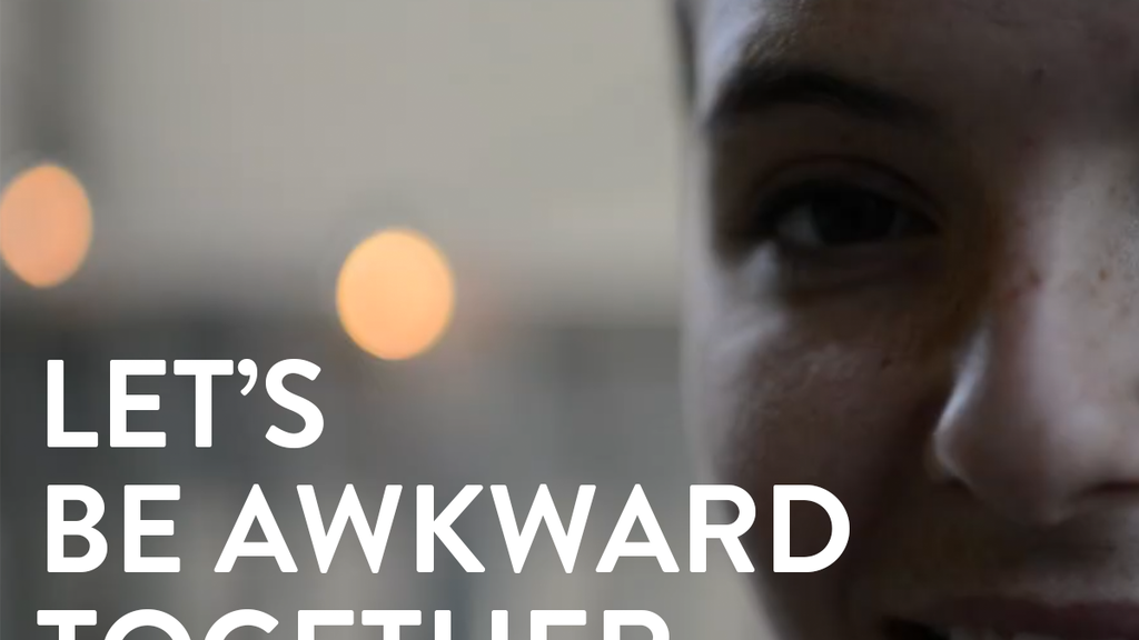 Let's Be Awkward Together project video thumbnail