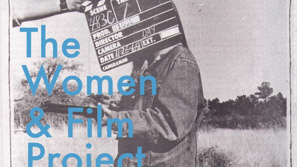 The Women & Film Project project video thumbnail