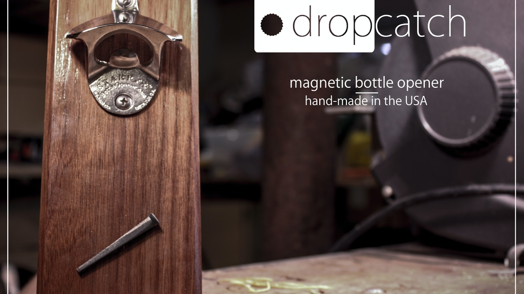 dropcatch magnetic bottle opener by kent frayn joe walsh kickstarter. Black Bedroom Furniture Sets. Home Design Ideas