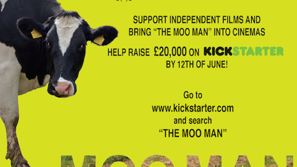 Bring THE MOO MAN to UK cinemas project video thumbnail