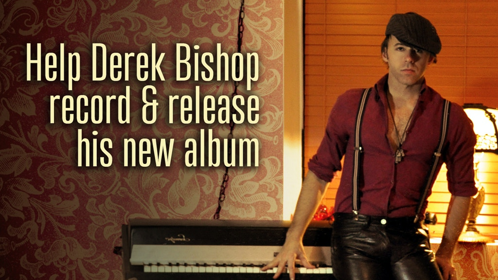 DEREK BISHOP: The Second Album project video thumbnail