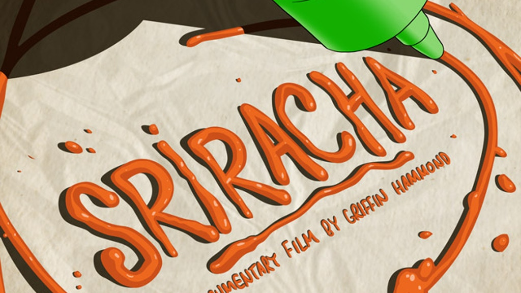 """""""Sriracha""""—a documentary film by Griffin Hammond project video thumbnail"""
