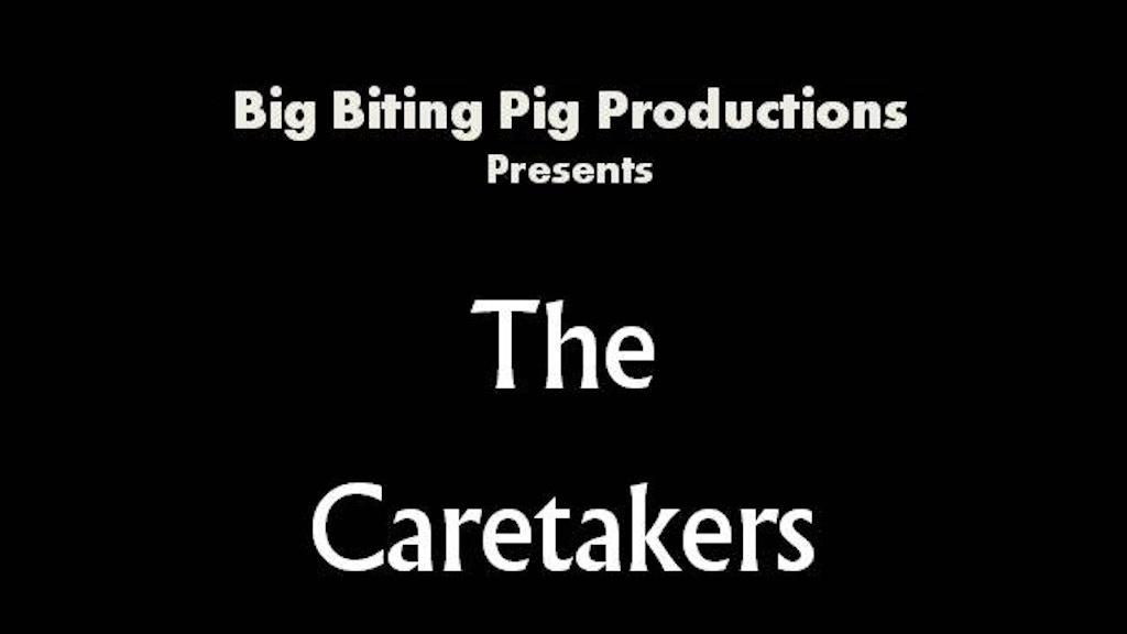The Caretakers project video thumbnail