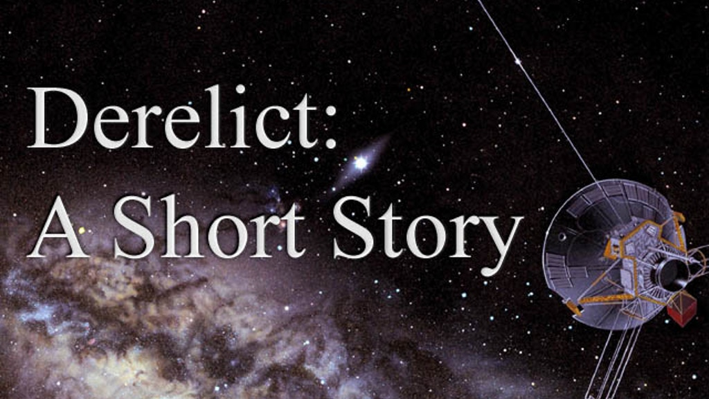Derelict: A Short Story project video thumbnail