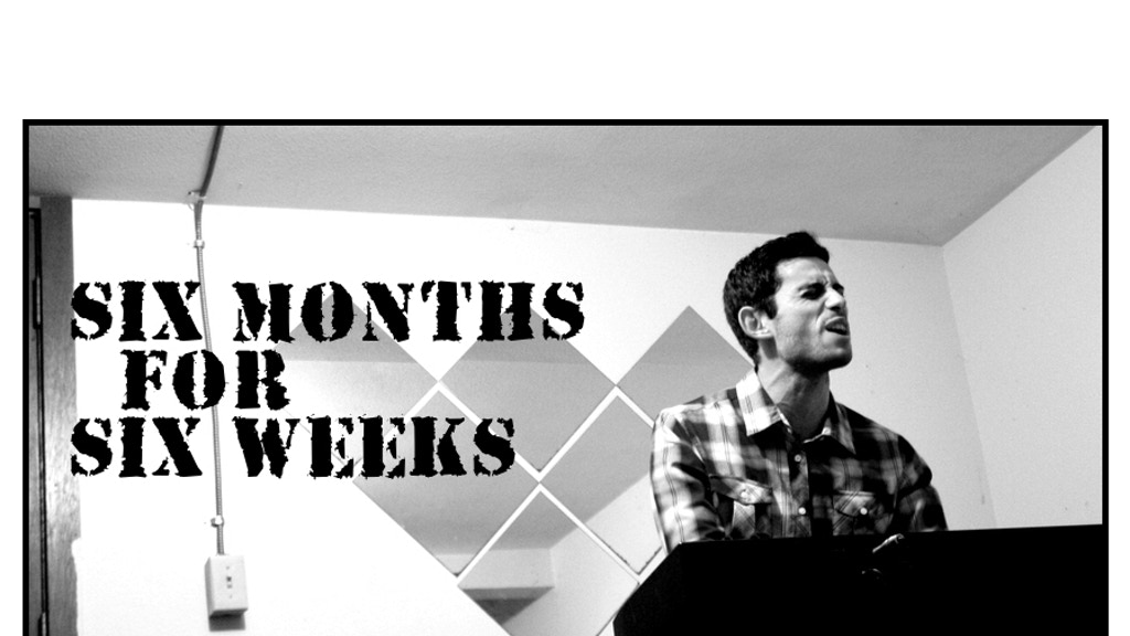 """Turn """"Six Months for Six Weeks"""" into a Web-Miniseries! project video thumbnail"""