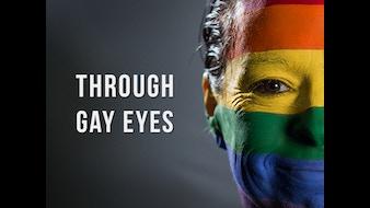 Through Gay Eyes Documentary Film
