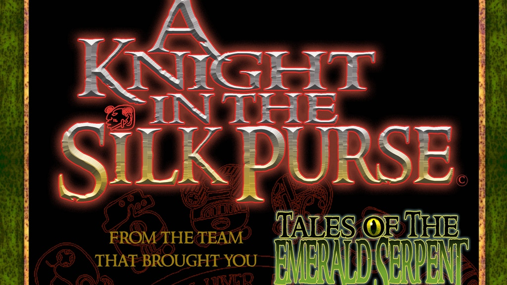 A Knight in the Silk Purse, Tales of the Emerald Serpent V2 project video thumbnail