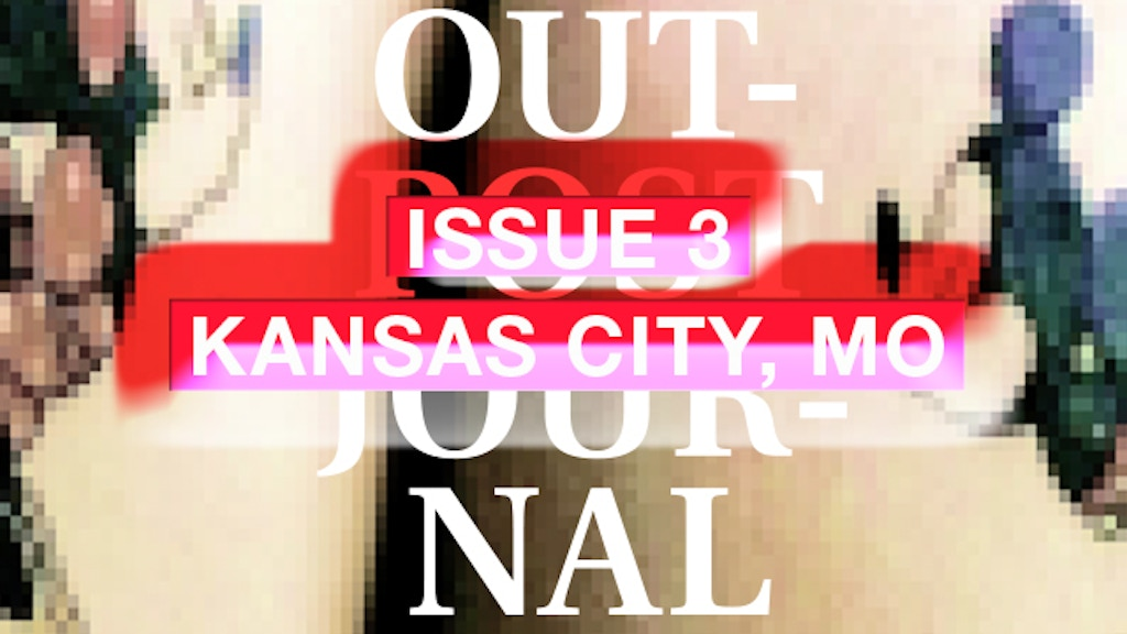 Outpost Journal 3: Kansas City, MO project video thumbnail