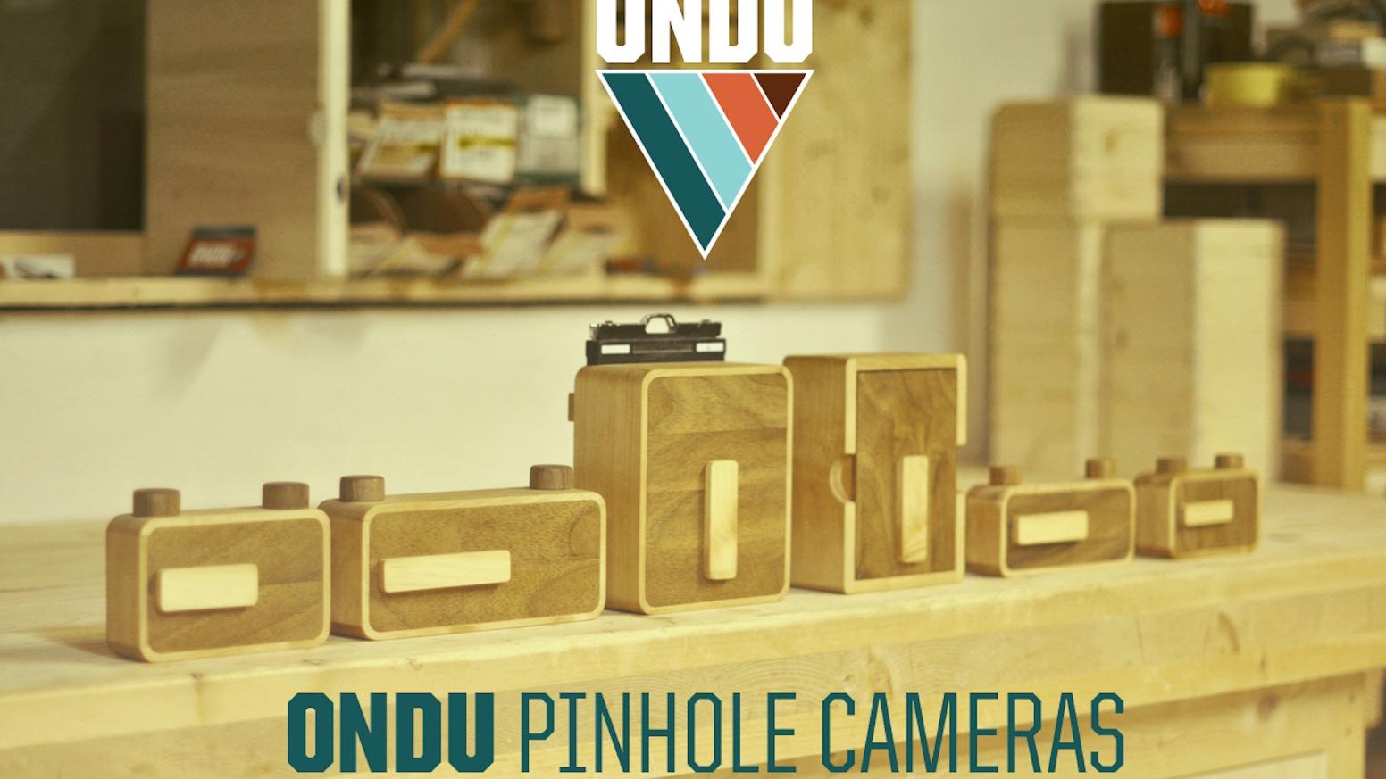 ONDU Pinhole Cameras By ONDU Kickstarter