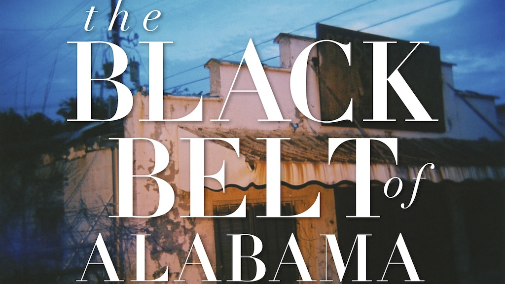 The Black Belt of Alabama: A Photographic Essay project video thumbnail