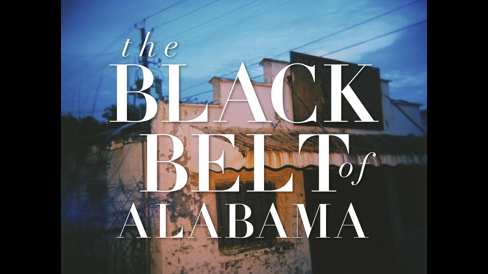 the black belt of alabama a photographic essay by tom bejgrowicz the black belt of alabama a photographic essay