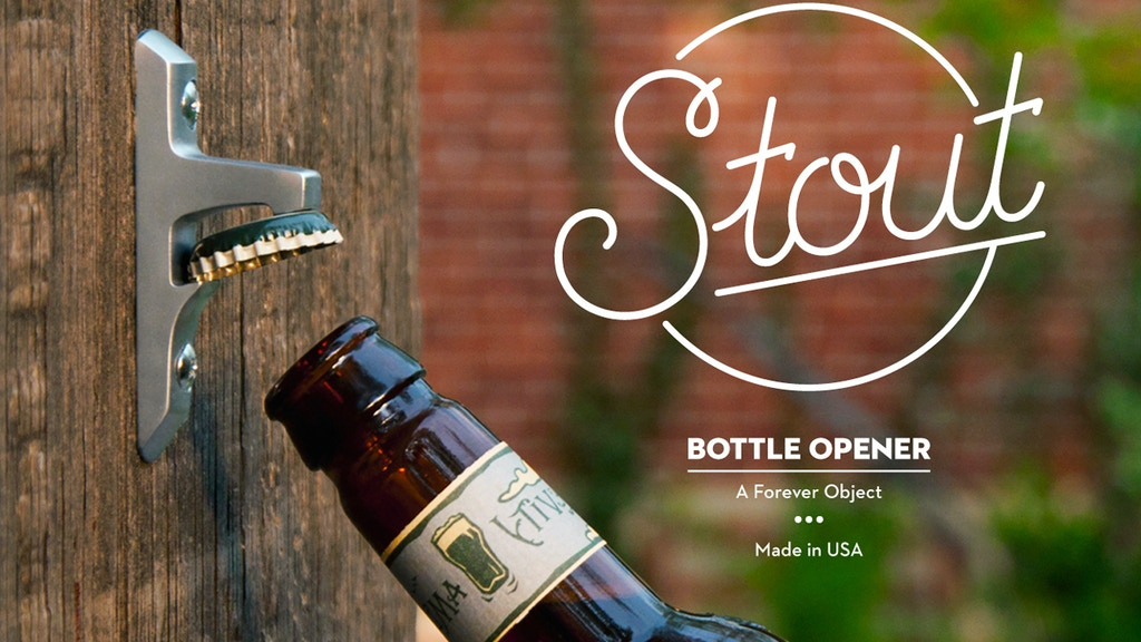 Stout Bottle Opener: A Forever Object project video thumbnail