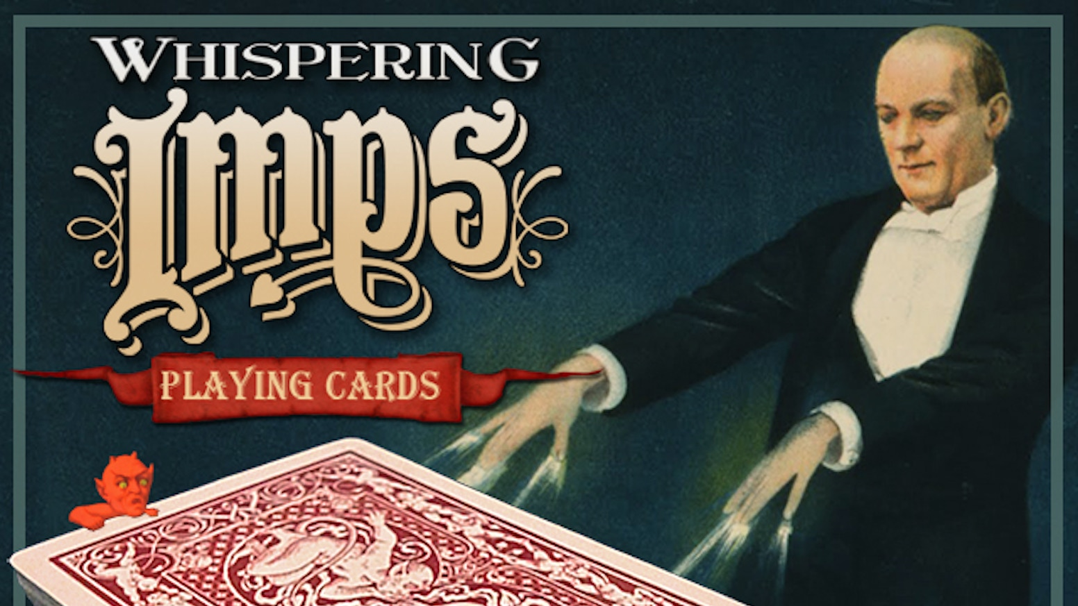 A deck of playing cards inspired by Harry Kellar's famous Whispering Imps, hand drawn by illustrator Mark Stutzman, printed by USPCC.