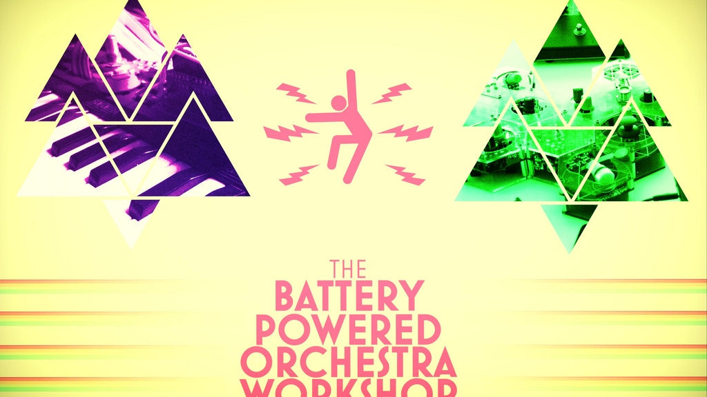 BPOW!!! Battery Powered Orchestra Workshop project video thumbnail