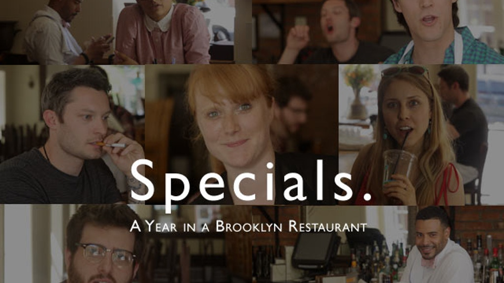 Specials - A Film about a Year in a Brooklyn Restaurant project video thumbnail
