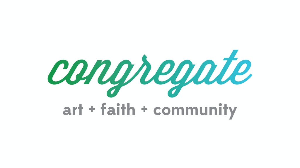 CONGREGATE art + faith + community project video thumbnail