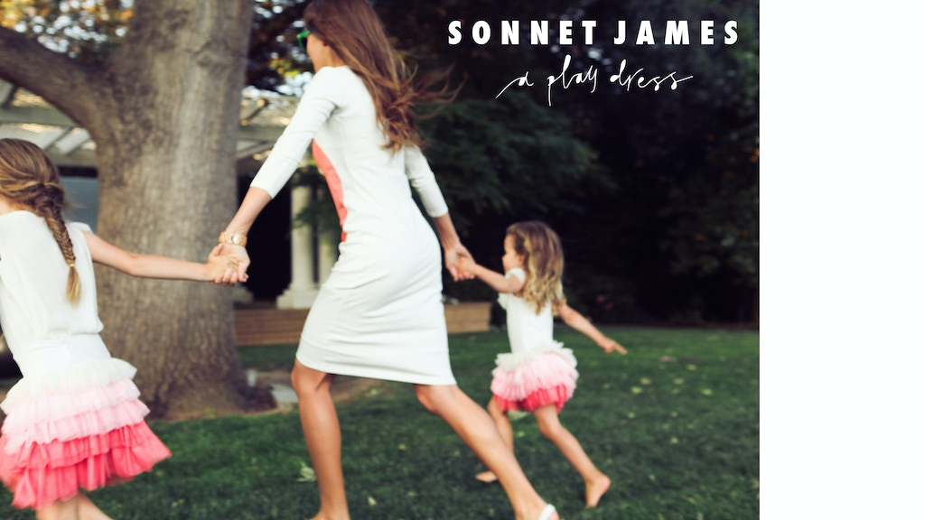 Sonnet James: Play Dresses for Playful Moms project video thumbnail