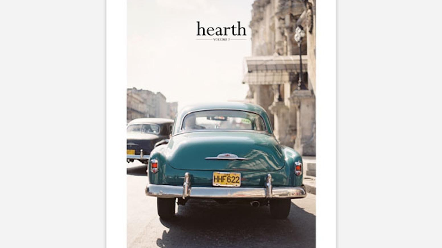 Hearth Magazine Quarterly - Volume 2 by Hearth Magazine — Kickstarter