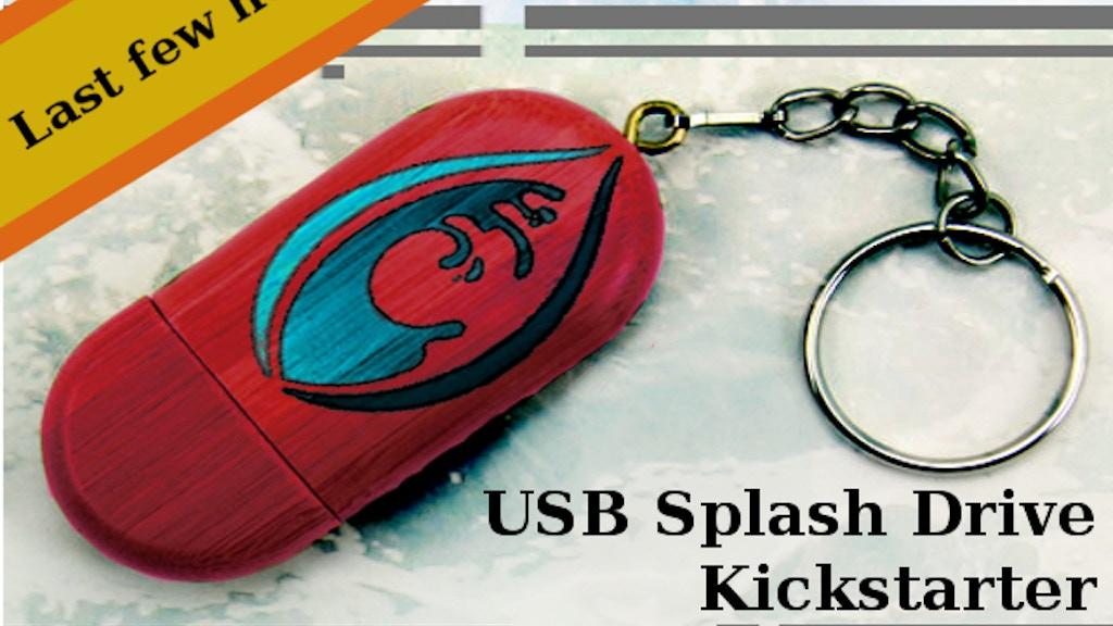 Subaqueous: USB Splash Drive Ending Today! project video thumbnail