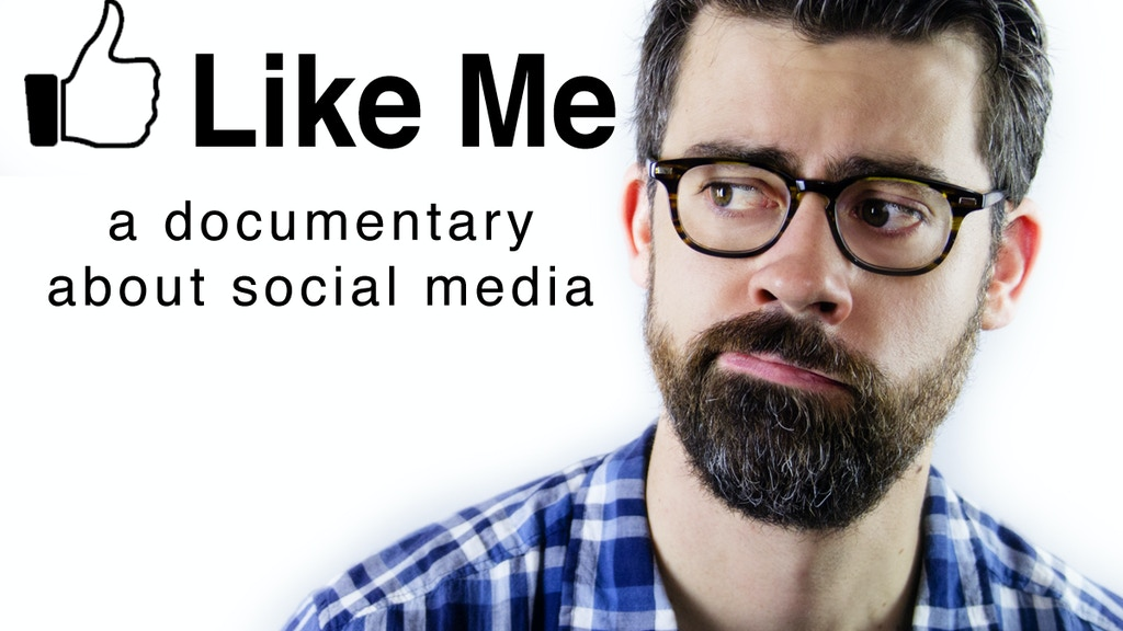 LIKE ME a documentary about social media project video thumbnail