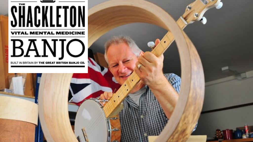 The Shackleton British-made banjo: Vital Mental Medicine! project video thumbnail