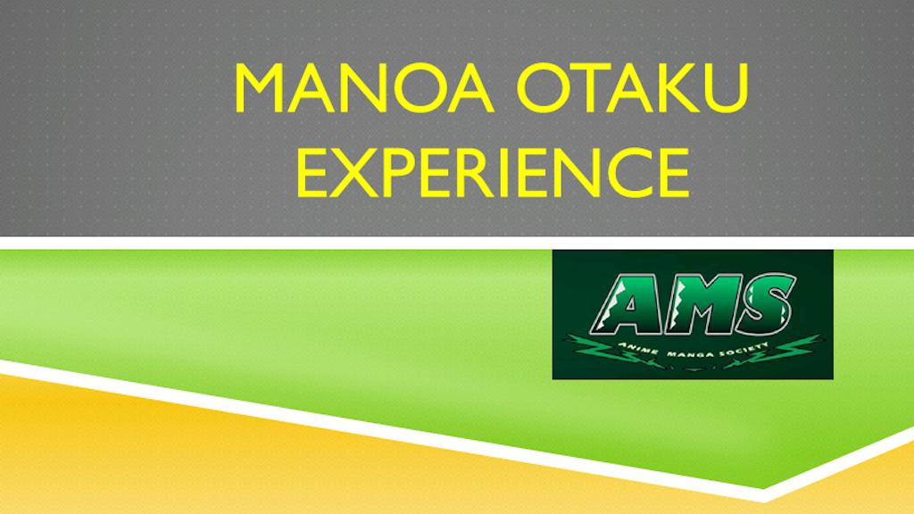 Manoa Otaku Experience (M.O.E.) project video thumbnail