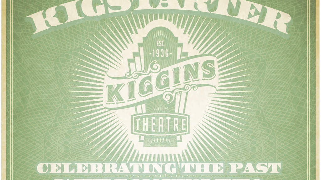 Help Support The Kiggins Theatre to go Digital! project video thumbnail