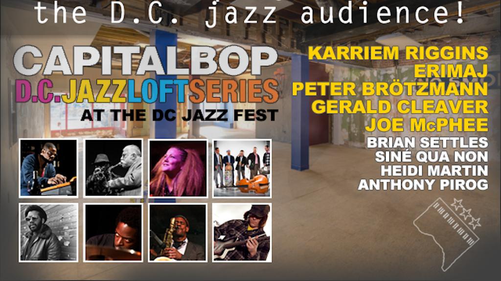 D.C. Jazz Loft Series 2013 at the DC Jazz Festival! project video thumbnail