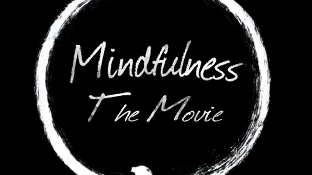 Project image for MINDFULNESS: THE MOVIE (Canceled)
