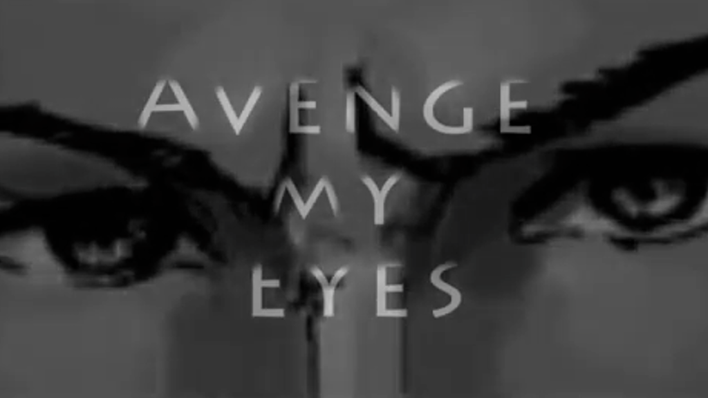 Avenge My Eyes project video thumbnail