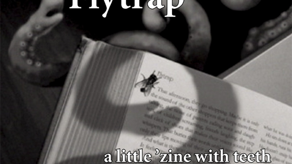 Flytrap: A Little 'Zine With Teeth project video thumbnail