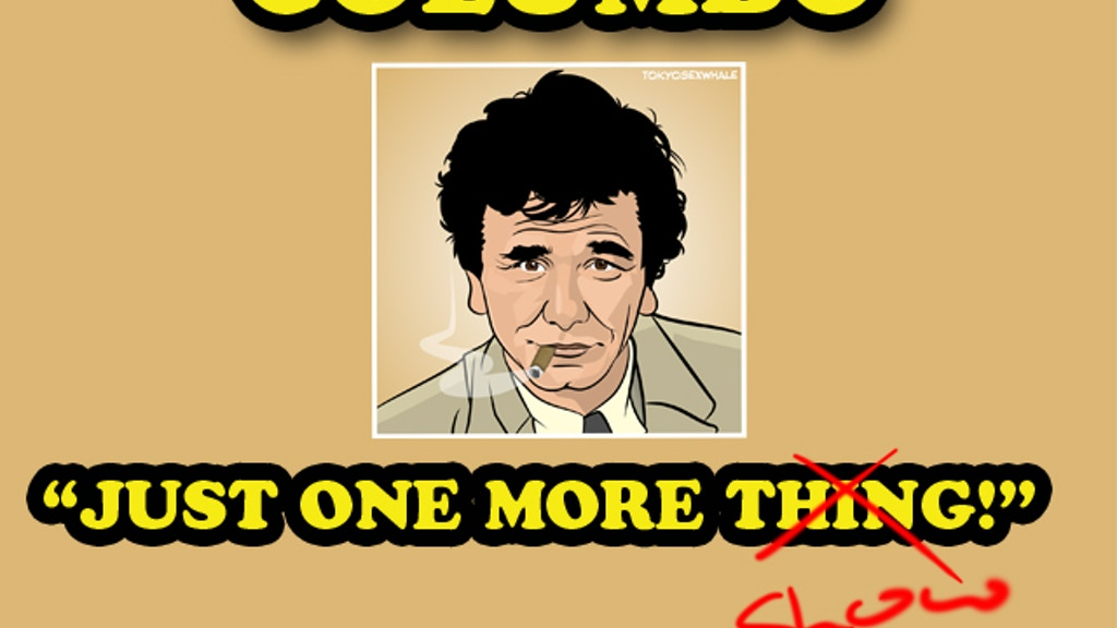 Columbo - Just One More Thing / Show! - A New Feature Film! project video thumbnail
