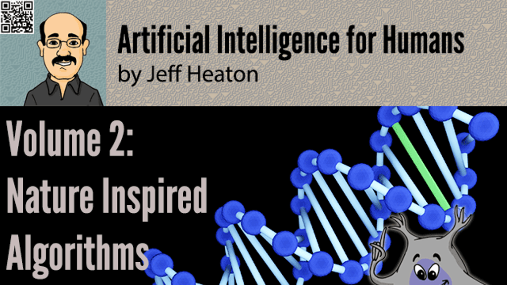 Artificial Intelligence for Humans, Vol 2: Nature Algorithms project video thumbnail