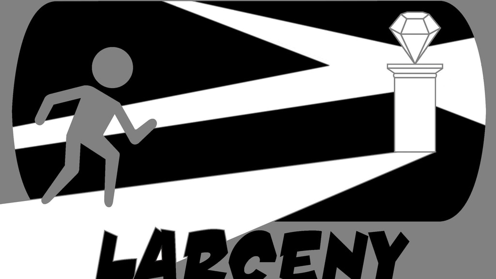 Larceny: Plan the Perfect Heist project video thumbnail