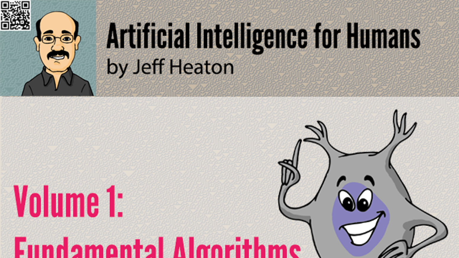 The first in a series of books to teach Artificial Intelligence with a gentle approach to mathematics.