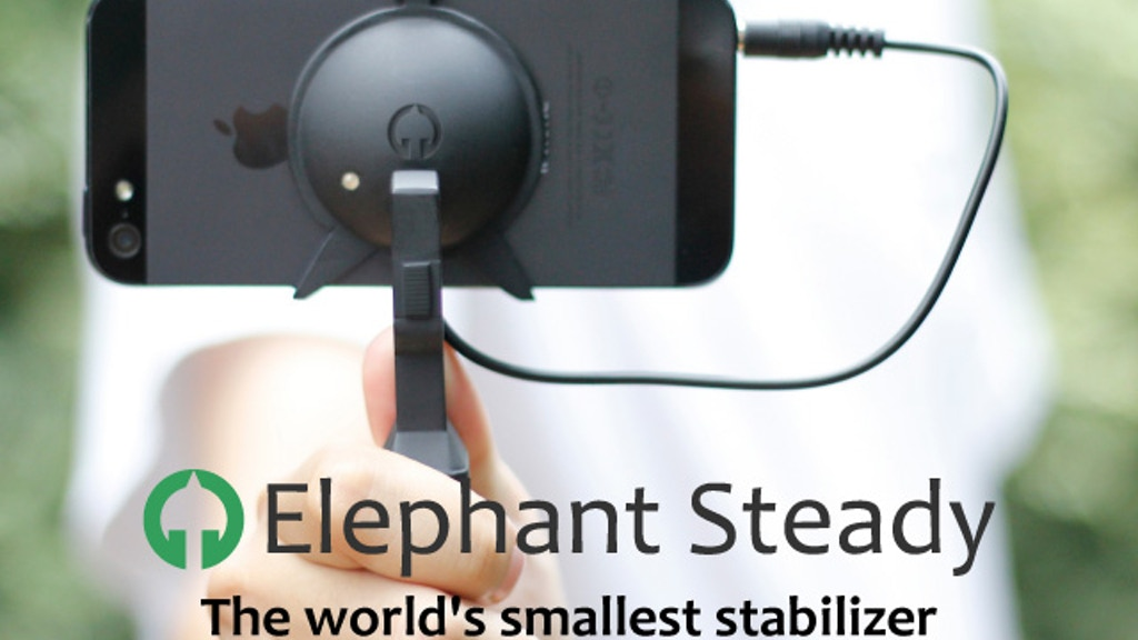 Elephant Steady - Smallest stabilizer ever for iPhone! project video thumbnail