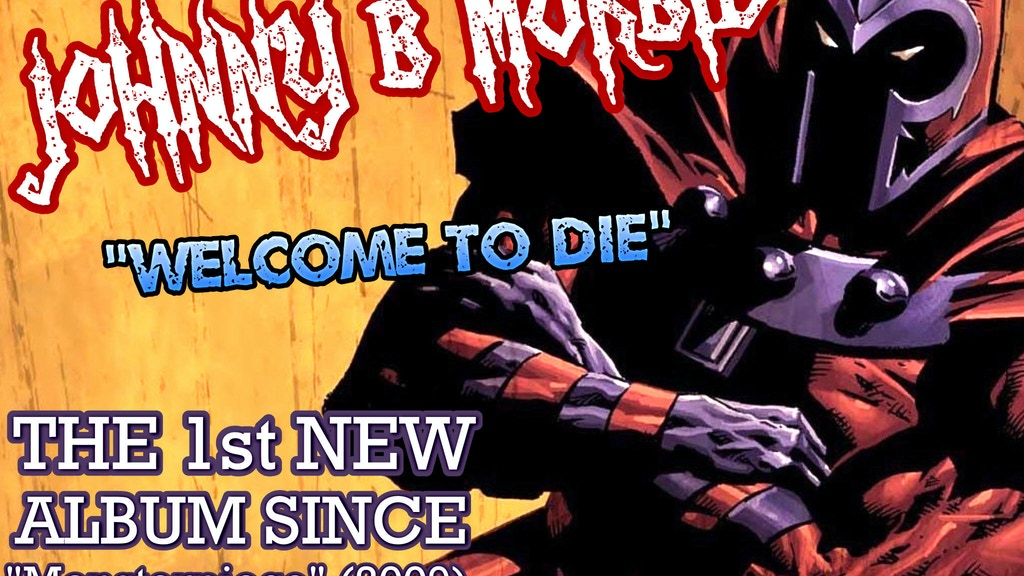 JOHNNY B. MORBID: WELCOME TO DIE project video thumbnail