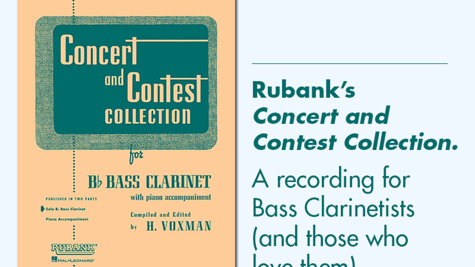 Recording the Concert & Contest Collection for Bass Clarinet by