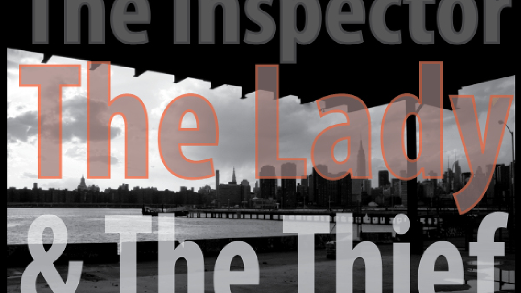 The Inspector, The Lady and The Thief project video thumbnail