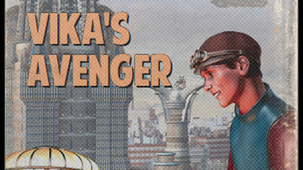 Publish Lawrence Watt-Evans' Vika's Avenger! project video thumbnail