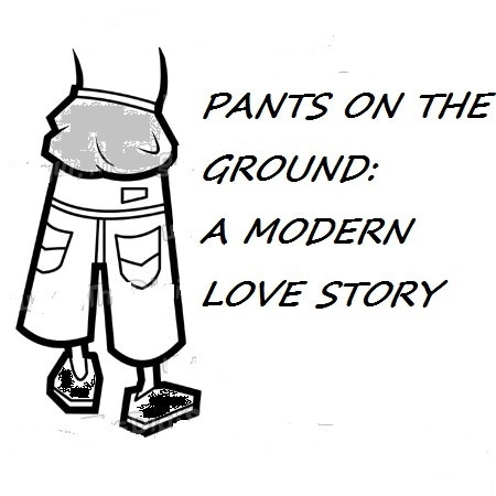 Pants on the Ground: A Modern Love Story by Nancy Morgan