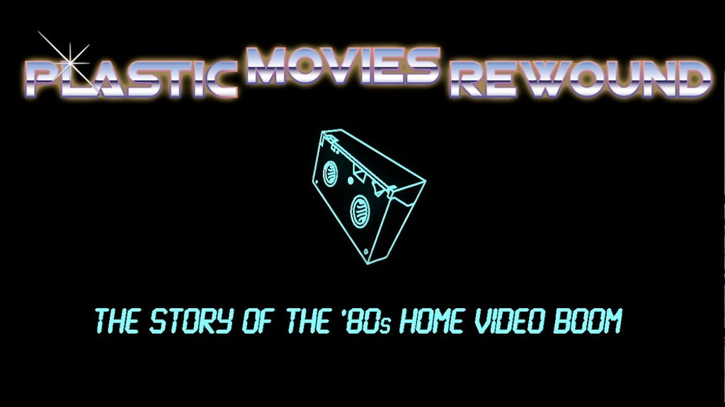 PLASTIC MOVIES REWOUND -- definitive doc on '80s video boom project video thumbnail
