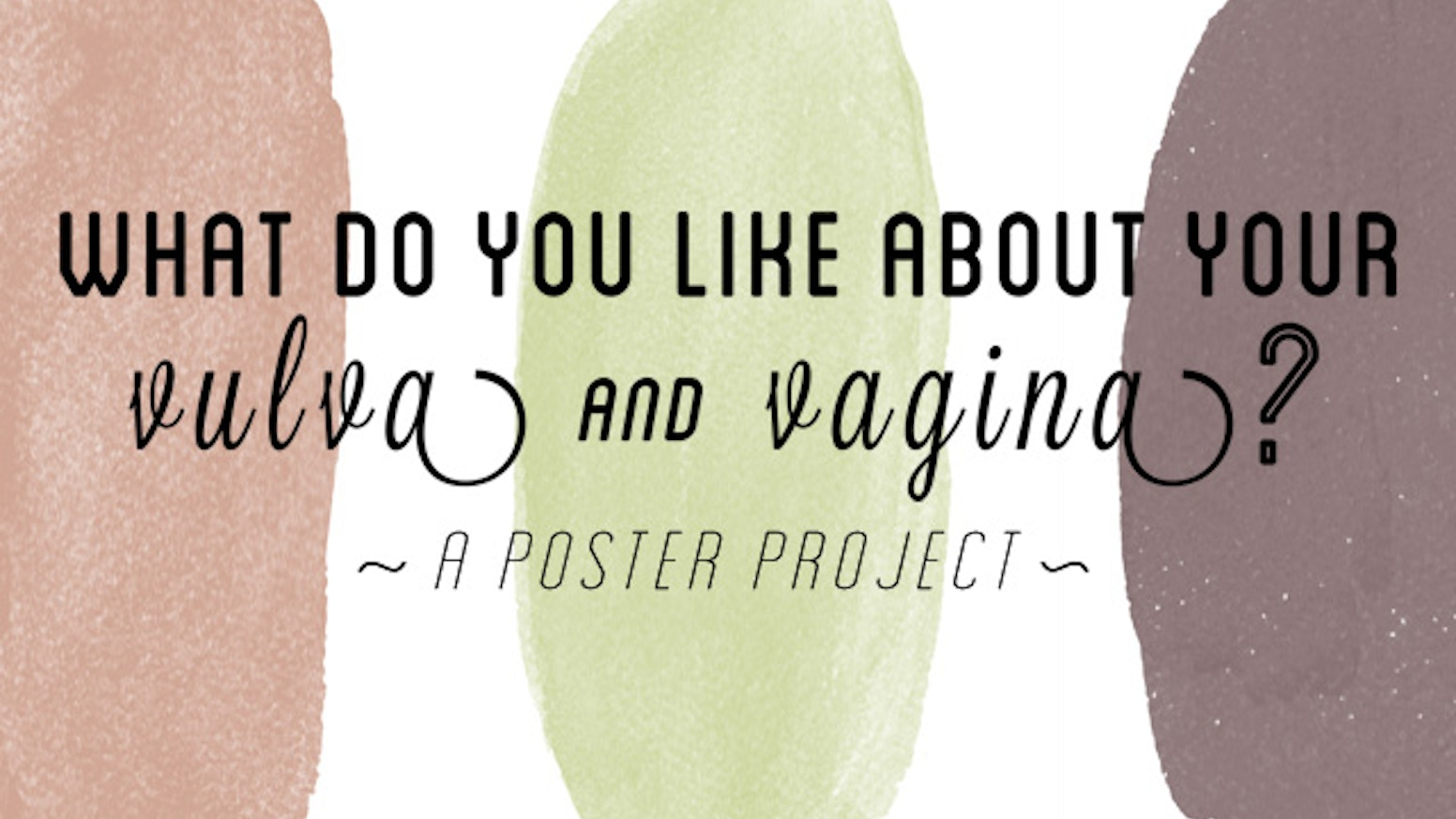 What Do You Like About Your Vulva And Vagina By Dr Debby Herbenick