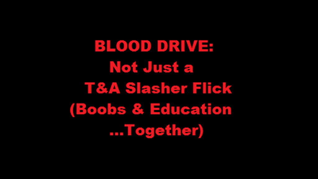Project image for BLOOD DRIVE, A Movie & Documentary