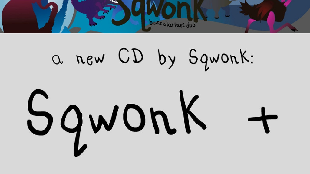 Sqwonk + CD project video thumbnail