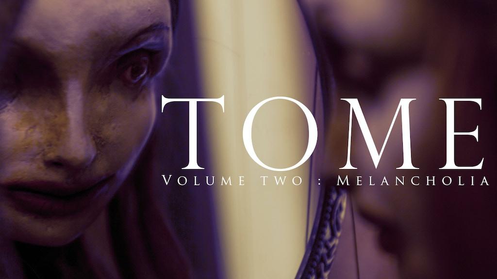 TOME 2 - MELANCHOLIA project video thumbnail