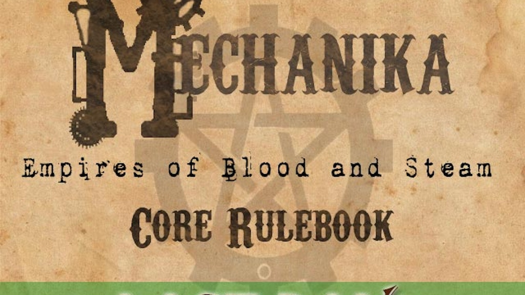 Mechanika: Empires of Blood and Steam core rulebook project video thumbnail