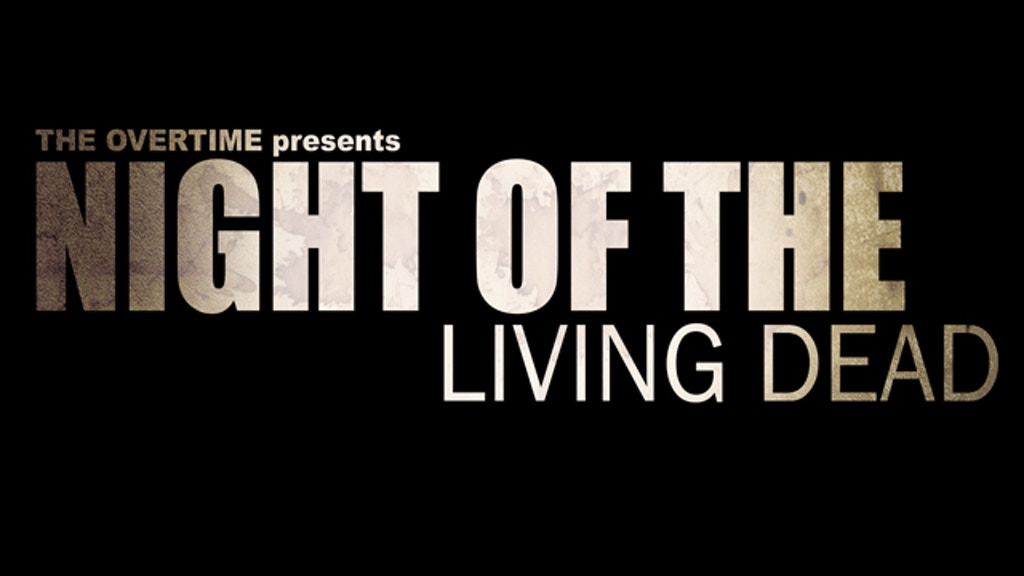 Night of the Living Dead at The Overtime project video thumbnail