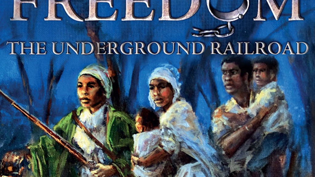 Freedom The Underground Railroad by Academy Games project video thumbnail