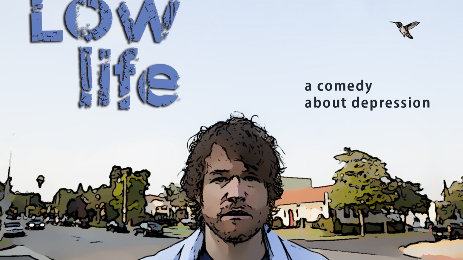 A comedy about depression.